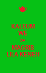 KALEUM WE DA MAGRIB LILA KENEH - Personalised Poster A4 size