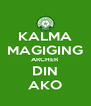 KALMA MAGIGING ARCHER DIN AKO - Personalised Poster A4 size