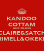 KANDOO COTTAM NICHOLSON SINCLAIRE&SATCHELL RIMELL&OKEKE - Personalised Poster A4 size