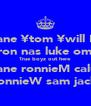 kane ¥tom ¥will B. arron nas luke omar True boyz out here shane ronnieM calum RonnieW sam jack  - Personalised Poster A4 size