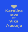 Karolina Ieva BFF Vika Austeja - Personalised Poster A4 size