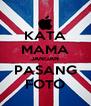KATA MAMA JANGAN PASANG FOTO - Personalised Poster A4 size