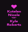 Katelen Nicole *&&* Kyle Roberts - Personalised Poster A4 size