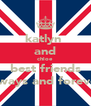 katlyn  and chloe best friends always and forever - Personalised Poster A4 size