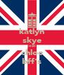 katlyn skye jodi chloe bff's - Personalised Poster A4 size