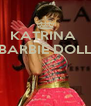 KATRINA  BARBIE DOLL    - Personalised Poster A4 size
