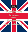 Kayleigh loves stevie forever and always - Personalised Poster A4 size