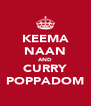 KEEMA NAAN AND CURRY POPPADOM - Personalised Poster A4 size