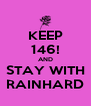 KEEP 146! AND STAY WITH RAINHARD - Personalised Poster A4 size