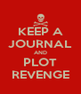KEEP A JOURNAL AND PLOT REVENGE - Personalised Poster A4 size
