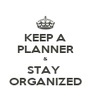 KEEP A PLANNER & STAY  ORGANIZED - Personalised Poster A4 size