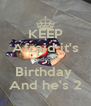 KEEP Afraid it's Hudson's Birthday  And he's 2 - Personalised Poster A4 size