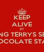 KEEP ALIVE BY FINDING TERRYS SECRET CHOCOLATE STASH - Personalised Poster A4 size