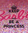 KEEP  AND BE A PRINCESS - Personalised Poster A4 size