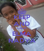KEEP AND CALM ELMA NADYA - Personalised Poster A4 size