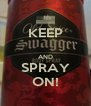 KEEP  AND SPRAY ON! - Personalised Poster A4 size