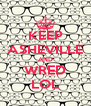 KEEP ASHEVILLE AND WRED LOL - Personalised Poster A4 size
