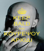 KEEP BALD AND ΚΟΥΡΕΨΟΥ ΑΡΧΙΔΙ - Personalised Poster A4 size