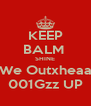 KEEP BALM  SHINE We Outxheaa 001Gzz UP - Personalised Poster A4 size