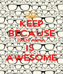 KEEP BECAUSE PREM ANNA IS  AWESOME - Personalised Poster A4 size