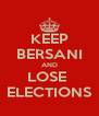 KEEP BERSANI AND LOSE  ELECTIONS - Personalised Poster A4 size
