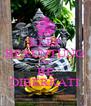 KEEP BERUNTUNG AND BE DIBERKATI - Personalised Poster A4 size