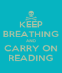 KEEP BREATHING AND CARRY ON READING - Personalised Poster A4 size