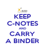 KEEP C-NOTES AND CARRY A BINDER - Personalised Poster A4 size