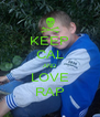KEEP CAL AND LOVE RAP - Personalised Poster A4 size