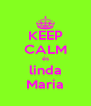KEEP CALM és linda Maria - Personalised Poster A4 size