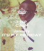 KEEP CALM 01 January IT'SI MY BIRTHDAY - Personalised Poster A4 size
