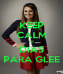 KEEP CALM 10 DIAS PARA GLEE - Personalised Poster A4 size