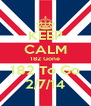 KEEP CALM 182 Gone 182 To Go 2/7/14 - Personalised Poster A4 size