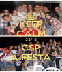 KEEP CALM 22/12 CSP A FESTA - Personalised Poster A4 size