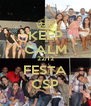 KEEP CALM 22/12 FESTA CSP - Personalised Poster A4 size