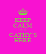 KEEP CALM <3 <3 CATHY`S HERE - Personalised Poster A4 size