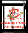 KEEP CALM 3 more sleeps to Jess's oktoberfest  Hen party - Personalised Poster A4 size