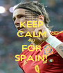 KEEP CALM 4:0 FOR SPAIN! - Personalised Poster A4 size