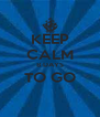 KEEP CALM 8 DAYS TO GO  - Personalised Poster A4 size