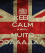 KEEP CALM 9 ANO MUITO FODAAAAAAA - Personalised Poster A4 size