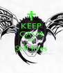 KEEP CALM A7X Still lives  - Personalised Poster A4 size