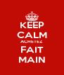 KEEP CALM ACHETEZ FAIT MAIN - Personalised Poster A4 size