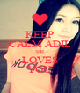 KEEP CALM ADIL SHE LOVES YOU - Personalised Poster A4 size