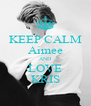 KEEP CALM Aimee AND LOVE KRIS - Personalised Poster A4 size