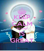 KEEP CALM ALLAH IS GREAT - Personalised Poster A4 size