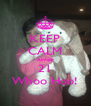KEEP CALM Almost 21 Whoo Hoo! - Personalised Poster A4 size