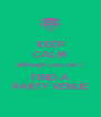 KEEP CALM although you can`t FIND A PARTY VENUE - Personalised Poster A4 size