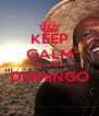 KEEP CALM amanhã é DOMINGO  - Personalised Poster A4 size