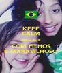 KEEP CALM AMIZADE COM FILHOS É MARAVILHOSO - Personalised Poster A4 size