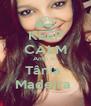 KEEP CALM Amo A  Tânia  Madeira  - Personalised Poster A4 size